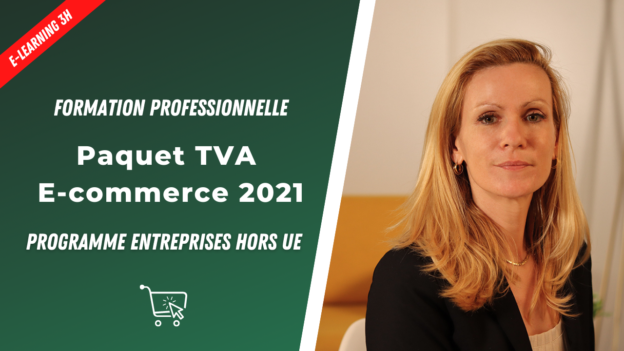 paquet tva e-commerce 2021 hors ue