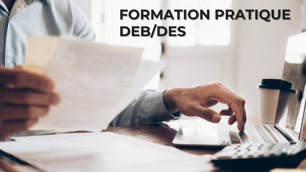 formation pratique DEB/DES
